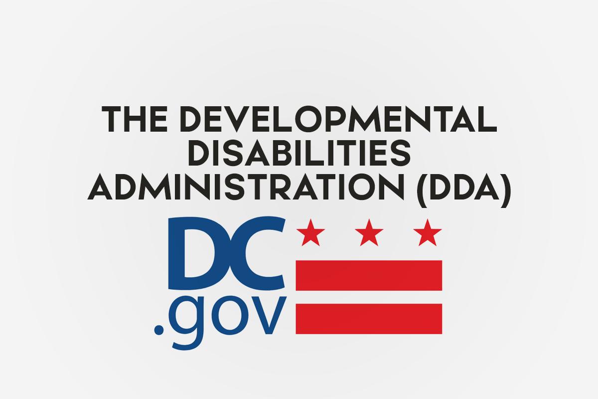 The Developmental Disabilities Administration (DDA)